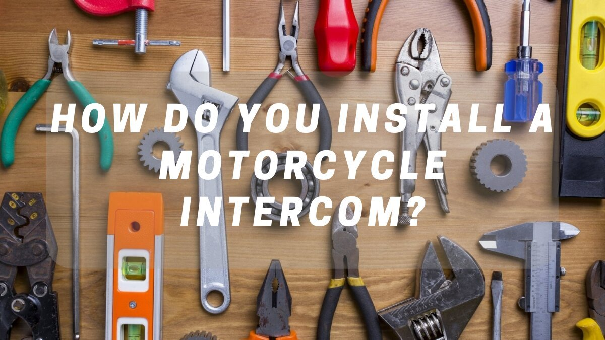 """Motorcycle Helmet installation tools with """"How Do You Install A Motorcycle Intercom?"""""""