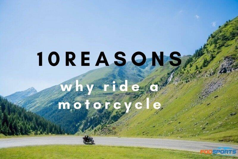 why ride a motorcycle